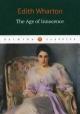 The Age of Innocence. Эпоха невинности
